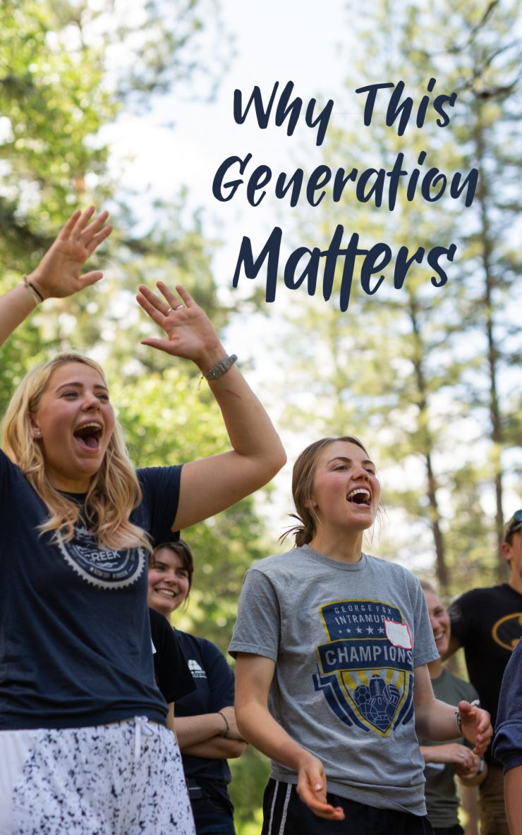 Why This Generation Matters